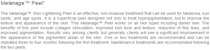 Melanage™ Peel*